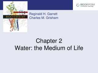 Chapter 2   Water: the Medium of Life
