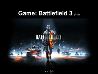 Game: Battlefield 3 (PS3)