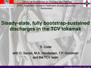 Steady-state, fully bootstrap-sustained discharges in the TCV tokamak