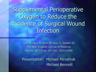 Supplemental Perioperative Oxygen to Reduce the Incidence of Surgical Wound Infection