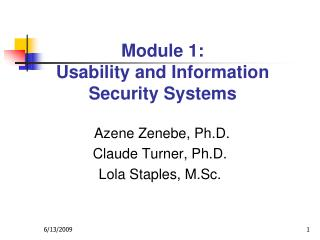 Module 1: Usability and Information  Security Systems