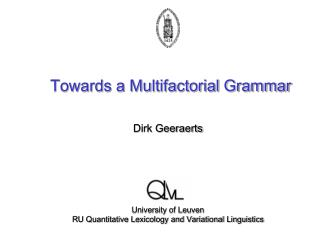 Towards a Multifactorial Grammar