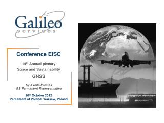 Conference EISC 14 th  Annual plenary Space and Sustainability GNSS