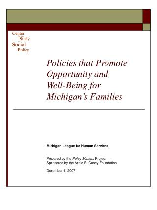Policies that Promote Opportunity and Well-Being for Michigan's Families