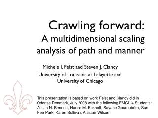 Crawling forward: A multidimensional scaling analysis of path and manner