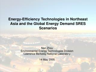 Energy-Efficiency Technologies in Northeast Asia and the Global Energy Demand SRES Scenarios