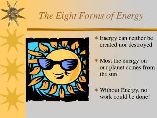 The Eight Forms of Energy