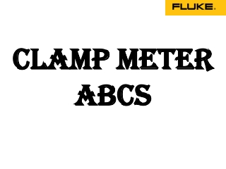 Fluke India - ABC's of Clamp Meters
