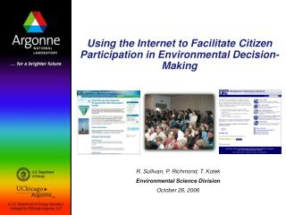 Using the Internet to Facilitate Citizen Participation in Environmental Decision-Making