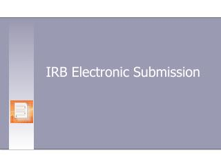 IRB Electronic Submission