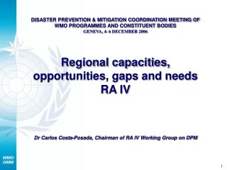 DISASTER PREVENTION & MITIGATION COORDINATION MEETING OF WMO PROGRAMMES AND CONSTITUENT BODIES