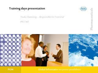 Training days presentation