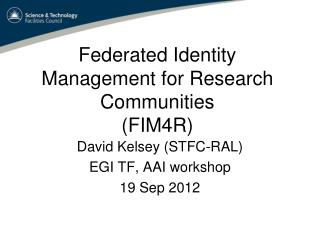 Federated Identity Management for Research Communities (FIM4R)
