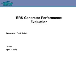 ERS Generator Performance Evaluation