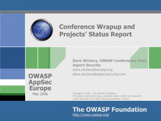 Conference Wrapup and Projects' Status Report