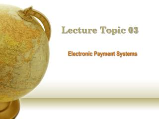 Lecture Topic 03
