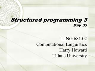 Structured programming 3 Day 33
