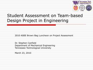 Student Assessment on Team-based Design Project in Engineering
