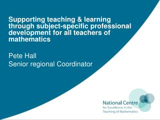 The NCETM: objectives 2009-2011