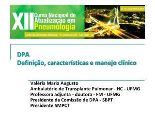 DPA Definição, características e manejo clínico