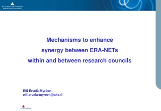 Mechanisms to enhance  synergy between ERA-NETs  within and between research councils