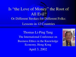 Thomas Li-Ping Tang The International Conference on