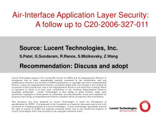 Air-Interface Application Layer Security: A follow up to C20-2006-327-011