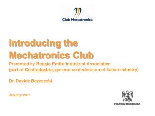 Introducing the  Mechatronics Club Promoted by Reggio Emilia Industrial Association