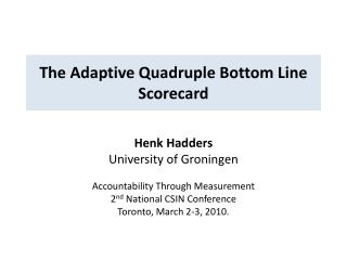 The Adaptive Quadruple Bottom Line Scorecard