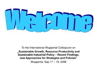 To the International Wuppertal Colloquium on