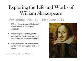 Exploring the Life and Works of William Shakespeare