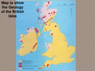 Map to show the Geology of the British Isles