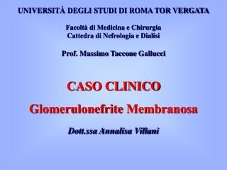 UNIVERSITÀ DEGLI STUDI  DI  ROMA TOR VERGATA Facoltà di Medicina e Chirurgia