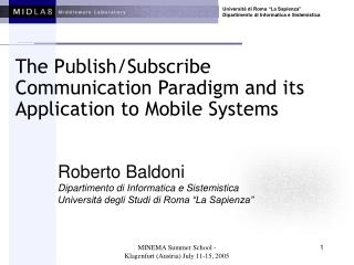 The Publish/Subscribe Communication Paradigm and its  Application to Mobile Systems
