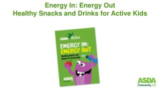 Energy In: Energy Out  Healthy Snacks and Drinks for Active Kids