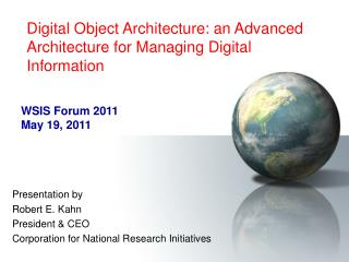 Digital Object Architecture: an Advanced Architecture for Managing Digital Information