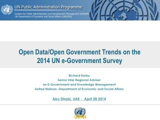 Open Data/Open Government Trends on the  2014 UN e-Government Survey
