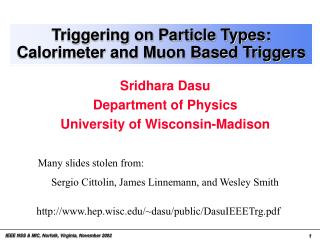 Triggering on Particle Types: Calorimeter and Muon Based Triggers