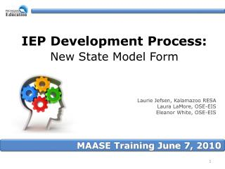 IEP Development Process:   New State Model Form