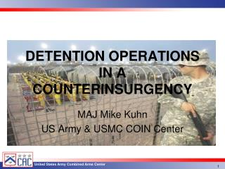 DETENTION OPERATIONS IN A COUNTERINSURGENCY