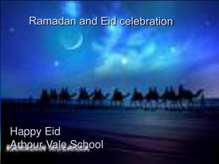 Ramadan and Eid celebration