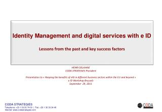 Identity Management and digital services with e ID  Lessons from the past and key success factors