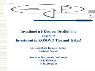 Investimet n ë Kosovo: Dredhit dhe kurthat! Investment in KOSOVO Tips and Trikcs!