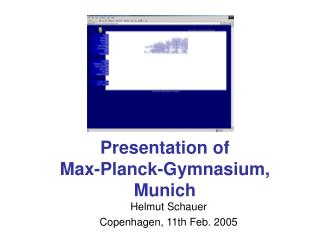 Presentation of  Max-Planck-Gymnasium, Munich