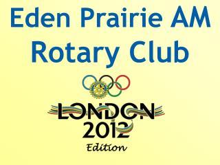 Eden Prairie  AM Rotary Club