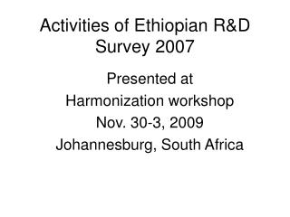 Activities of Ethiopian R&D Survey 2007