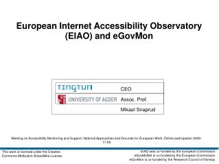 European Internet Accessibility Observatory (EIAO) and eGovMon