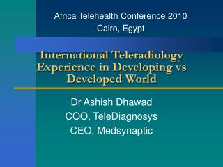 International Teleradiology Experience in Developing vs Developed World