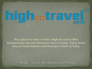Adventure tours India Best places to visit in india Boutique