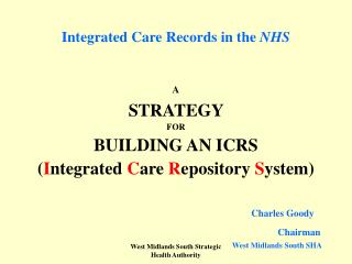 Integrated Care Records in the  NHS
